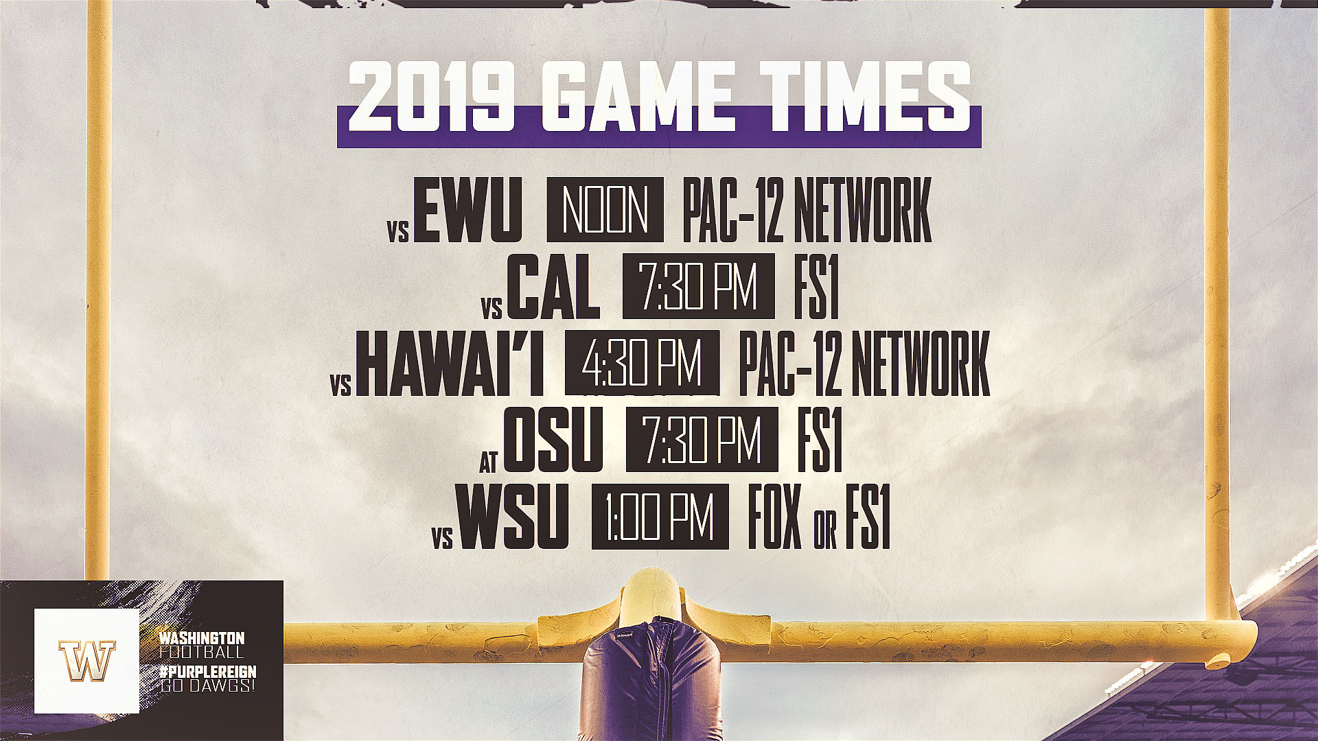 Washington Husky Football Schedule 2019 Times And TV Announced For Five UW Football Games   University of